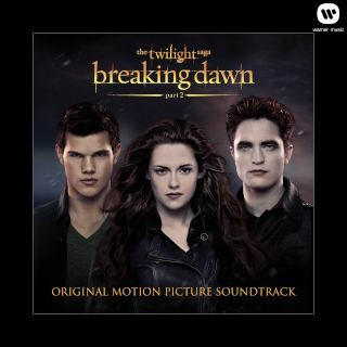暮光之城:破曉 2 電影原聲帶 (The Twilight Saga:Breaking Dawn - Part 2)