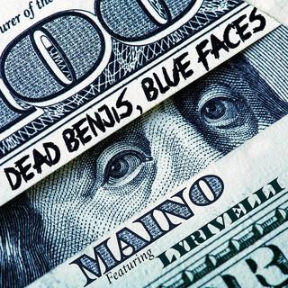 Dead Benjis, Blue Faces (Feat. Lyrivelli)
