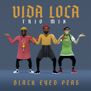 VIDA LOCA (TRIO Mix)