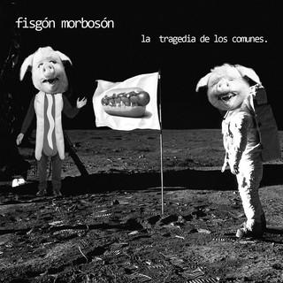 La Tragedia De Los Comunes (Feat. Francisco Rivera)
