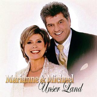 Unser Land - Marianne & Michael