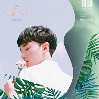 Oh - I (Sentimental Scenery Remix 67.5)