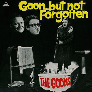 Goon... But Not Forgotten