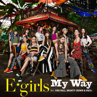 My Way feat. FIRE BALL, MIGHTY CROWN & PKCZ(R)