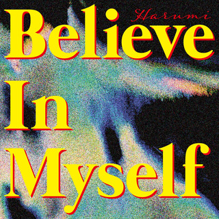 Believe In Myself