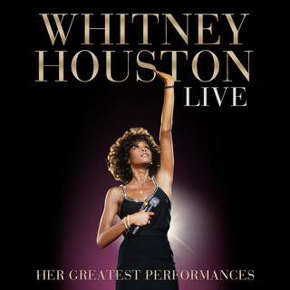 現場登峰極選 (Whitney Houston Live:Her Greatest Performances)