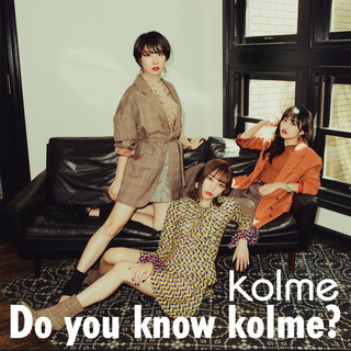 Do you know kolme?
