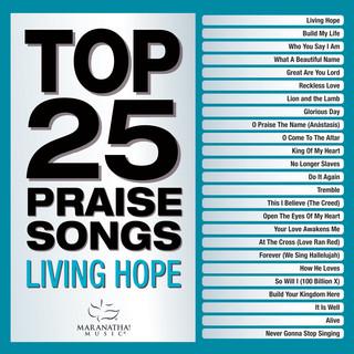 Top 25 Praise Songs - Living Hope
