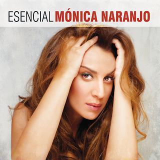 Esencial Monica Naranjo