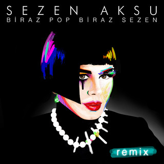 Biraz Pop Biraz Sezen (Remix)