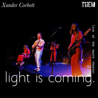 Light Is Coming (Feat. THEM)