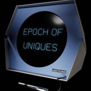 Epoch Of Uniques