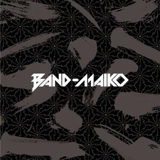 BAND-MAIKO (BAND-MAIKO同名專輯)
