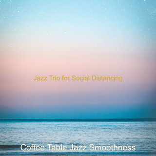 Jazz Trio For Social Distancing
