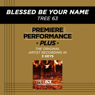 Premiere Performance Plus:Blessed Be Your Name