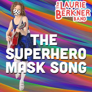 The Superhero Mask Song