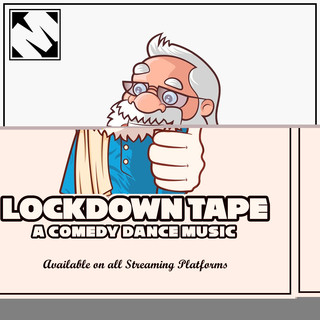 Lockdown Tape | A Comedy Dance Music
