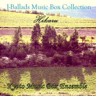 J-Ballads Music Box Collection 光Hikaru
