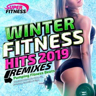 Winter Fitness Hits Remixed 2019 - Pumping Fitness Beats