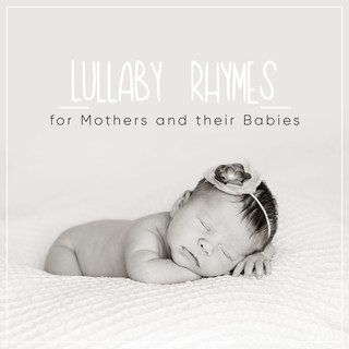 #6 (Instrumental) Lullaby Rhymes For Mother And Their Babies
