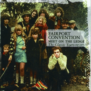 Meet On The Ledge:The Classic Years (1967 - 1975)
