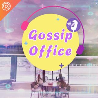 Gossip Office