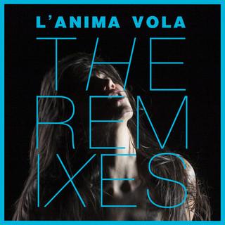 L\'Anima Vola (The Remixes)