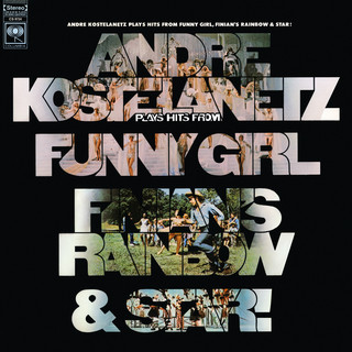 Hits From Funny Girl, Finian\'s Rainbow, And Star