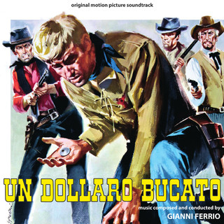 Un Dollaro Bucato (Original Motion Picture Soundtrack)