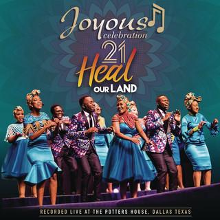 Joyous Celebration 21:Heal Our Land (Live)