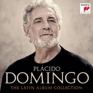Plácido Domingo - Siempre En Mi Corazón (The Latin Album Collection)
