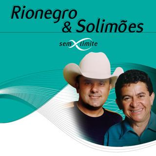Rionegro & Solimões Sem Limite