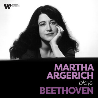 Martha Argerich Plays Beethoven