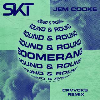 Boomerang (Round & Round) (Crvvcks Remix)
