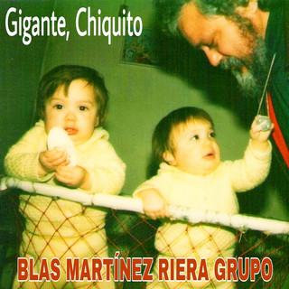 Gigante, Chiquito