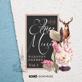 歐式風情明信片.民族音樂饗宴 Vol.1 Ethno Music Vol.1