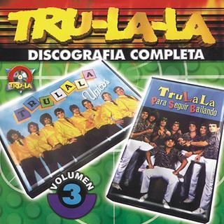 Tru La La Discografia Completa Vol.3