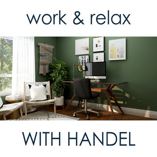 Work & Relax With Handel