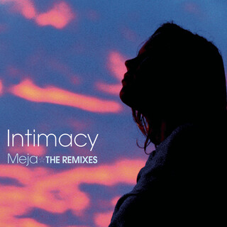 Intimacy (The Remixes)