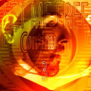 Set Me Free - Continuum 3