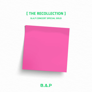 B.A.P CONCERT SPECIAL SOLO \'THE RECOLLECTION\'