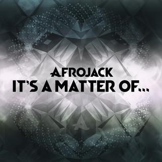 It\'s A Matter Of...