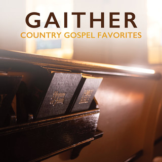 Gaither Country Gospel Favorites