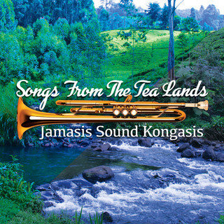 Songs From The Tea Lands