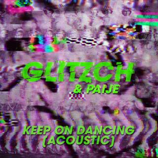 Keep On Dancing (Acoustic)