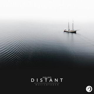 Distant (Chill Edit)
