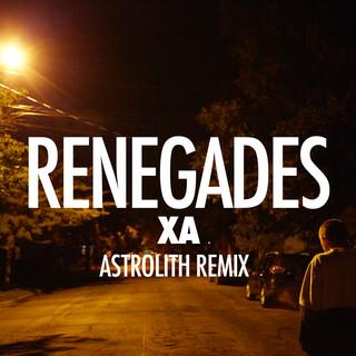 Renegades (Astrolith Remix)