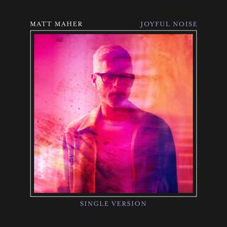 Joyful Noise (Single Version)