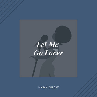 Let Me Go Lover (Country)