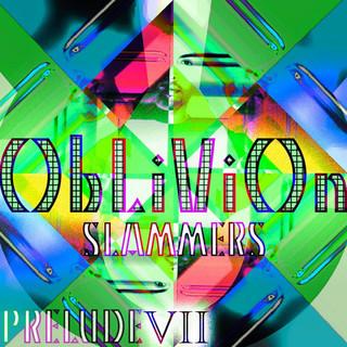 Oblivion (Slammers) - Prelude VII